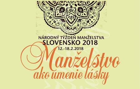 Manželstvo ako umenie lásky... zapojte sa do Národného týždňa manželstva 2018